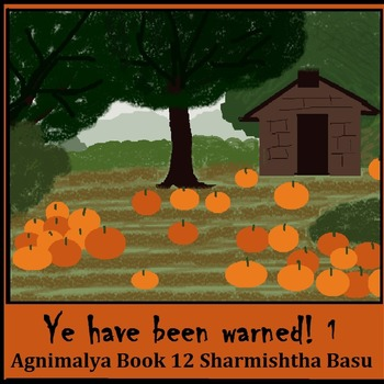 Agnimalya book 12 : Ye have been warned 1
