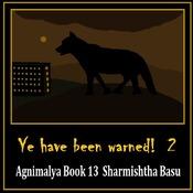 Agnimalya Book 13 : Ye have been warned 2