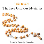 The Rosary - The Glorious Mysteries