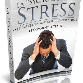 La Psychologie du Stress