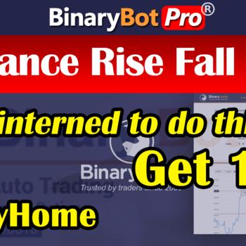 [BinaryBot-Pro] Advance Rise Fall Bot Strategy (21-Apr-2020)