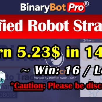 [Binary Bot Pro] Verified Robot Strategy (8-May-2020)