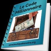 Le Code Millionnaire de Laurent Chenot