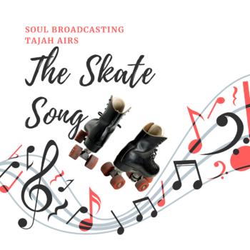 The Skate Song
