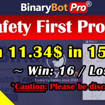 [Binary Bot Pro] Safety First Profit (13-Jun-2020)