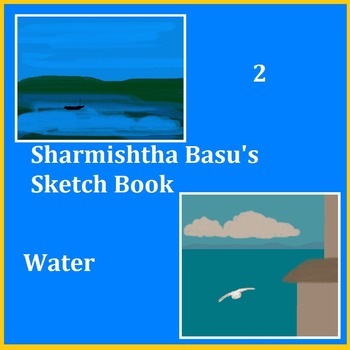 Sharmishtha Basu's Sketch Book 2 Water