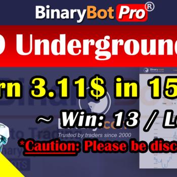 [Binary Bot Pro] 9889 Underground Bot (18-Jun-2020)