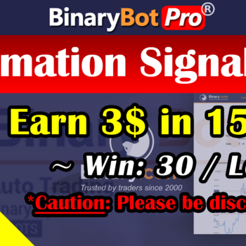 [Binary Bot Pro] Automation Signal Bot (19-Jun-2020)