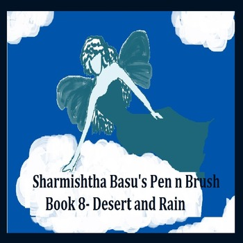 Sharmishtha Basu's Pen n Brush Book 8 desert and rain