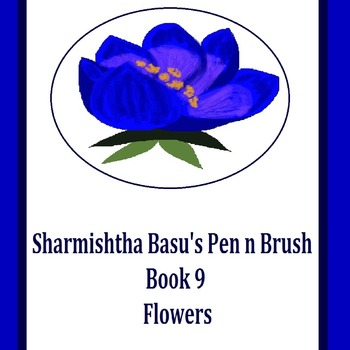 Sharmishtha Basu's Pen n Brush Book 9 flowers
