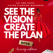 See The Vision Create The Plan Workbook : Cut and Paste : Luxury Version