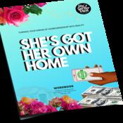 She's Got Her OWN Home Workbook