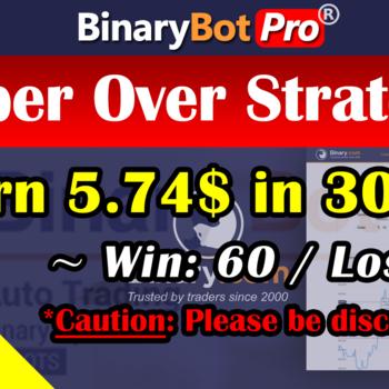 [Binary Bot Pro] Super Over Strategy (24-Jun-2020)