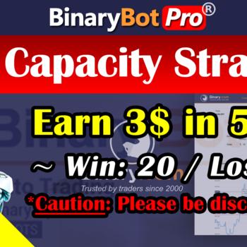 [Binary Bot Pro] Low Capacity Strategy (27-Jun-2020)