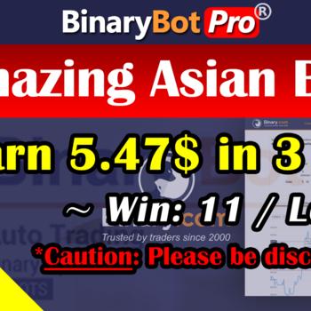 [Binary Bot Pro] Amazing Asian Bot (6-Jul-2020)