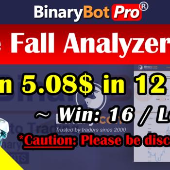 [Binary Bot Pro] Rise Fall Analyzer Bot (7-Jul-2020)