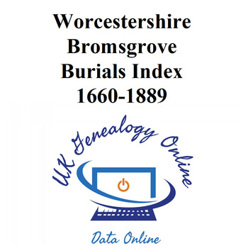 Worcestershire, Bromsgrove Burials Index 1660-1886