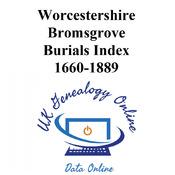 Worcestershire, Bromsgrove Burials Index 1660-1886