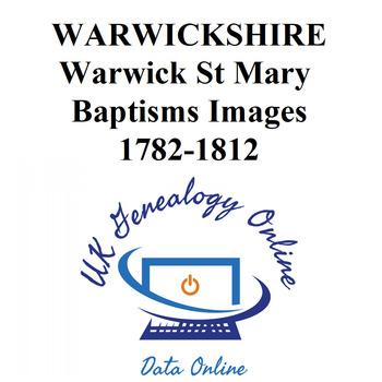 Warwickshire Warwick St Mary Images Baptisms 1782-1812