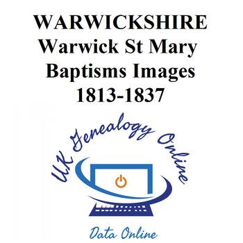 Warwickshire Warwick St Mary Images Baptisms 1813-1837