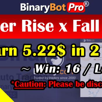 [Binary Bot Pro] Super Rise x Fall Bot (20-Jul-2020)
