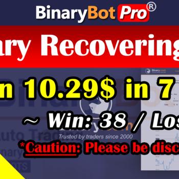 [Binary Bot Pro] Smart Recovering RF (23-Jul-2020)