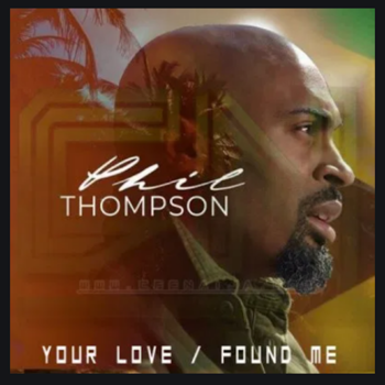Your Love Found Me - Phil Thompson -  instrumental