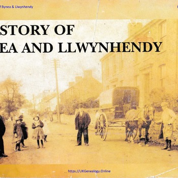 A History of Bynea & Llwynhendy