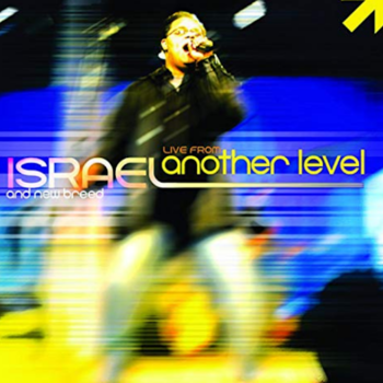 Another Breakthrough - Israel Houghton and New Breed - instrumental