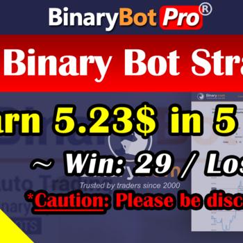 [Binary Bot Pro] Even Binary Bot Strategy (31-Jul-2020)