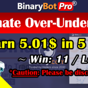 [Binary Bot Pro] Ultimate Over-Under Bot (1-Aug-2020)