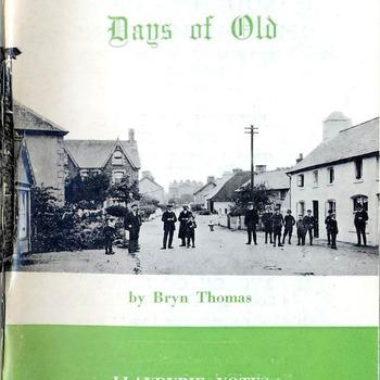 Days of Old - Llandybie Notes & Memories