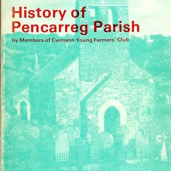 History of PenCarreg