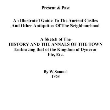 Llandeilo Past & Present An Illistrated Guide