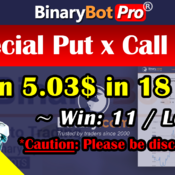 [Binary Bot Pro] Special Put x Call Bot (10-Aug-2020)