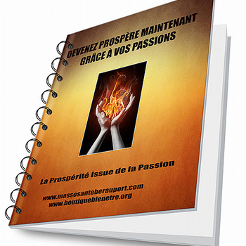 Devenez Prospère maintenant grâce à vos Passion