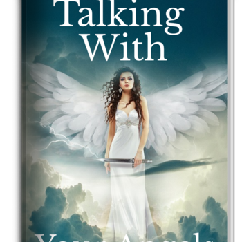 Talking with Your Angels