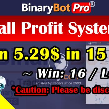 [Binary Bot Pro] Call Profit System (27-Aug-2020)