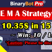 [Binary Bot Pro] Exponential Moving Average Bot (25-Aug-2020)