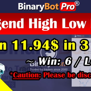 [Binary Bot Pro] Legend High Low Bot (1-Sep-2020)