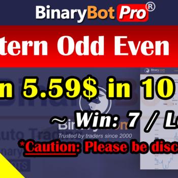 [Binary Bot Pro] Pattern Odd Even Bot (2-Sep-2020)