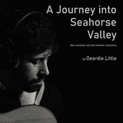 A Journey into Seahorse Valley - the complete tab and notation collection + mp3 album
