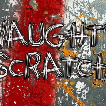 Naughty Scratch Font
