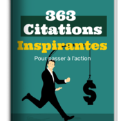 363 Cittions Inspirantes pour Passer à l'Action