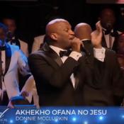 Akhekho Ofana no Jesu- (STEMS) -Donnie McClurkin