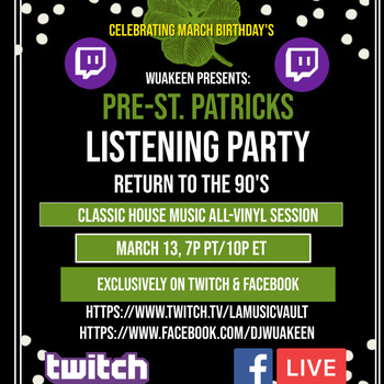 WuaKeeN - 4+Hr LIVESTREAM March 13, 2021 [Classic HOUSE]