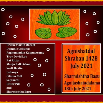Agnishatdal Shraban 1428, July 2021