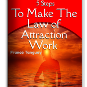 5 Steps to make The Law of Attraction Work