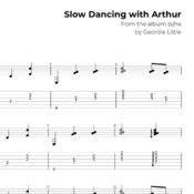 Slow Dancing with Arthur (Tab/Notation + mp3)