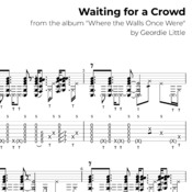 Waiting for a Crowd (Tab/Notation + mp3)